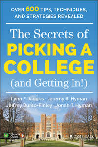 Книга The Secrets of Picking a College (and Getting In!) - Автор Jonah Hyman