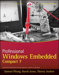 Книга Professional Windows Embedded Compact 7 - Автор Mike Hall
