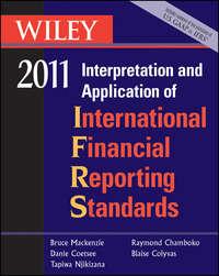 Книга Wiley Interpretation and Application of International Financial Reporting Standards 2011 - Автор Bruce Mackenzie