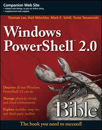 Книга Windows PowerShell 2.0 Bible - Автор Mark Schill