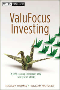 ValuFocus Investing. A Cash-Loving Contrarian Way to Invest in Stocks