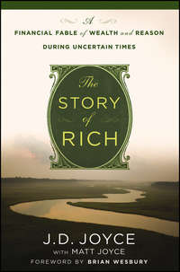 The Story of Rich. A Financial Fable of Wealth and Reason During Uncertain Times