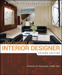 Becoming an Interior Designer. A Guide to Careers in Design