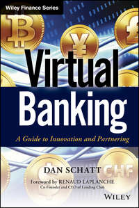Книга Virtual Banking. A Guide to Innovation and Partnering - Автор Renaud Laplanche
