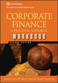 Corporate Finance Workbook. A Practical Approach
