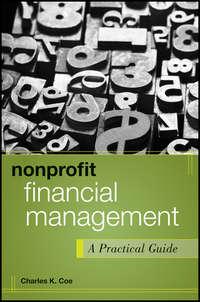 Nonprofit Financial Management. A Practical Guide