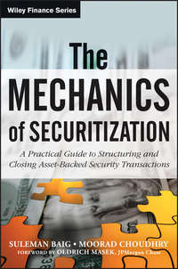 The Mechanics of Securitization. A Practical Guide to Structuring and Closing Asset-Backed Security Transactions