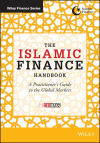 The Islamic Finance Handbook. A Practitioner's Guide to the Global Markets