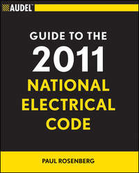 Audel Guide to the 2011 National Electrical Code. All New Edition