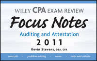 Wiley CPA Examination Review Focus Notes. Auditing and Attestation 2011
