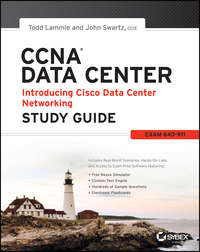 CCNA Data Center - Introducing Cisco Data Center Networking Study Guide. Exam 640-911