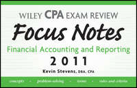 Wiley CPA Examination Review Focus Notes. Financial Accounting and Reporting 2011