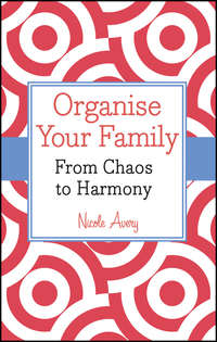 Organise Your Family. From Chaos to Harmony