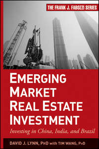 Emerging Market Real Estate Investment. Investing in China, India, and Brazil