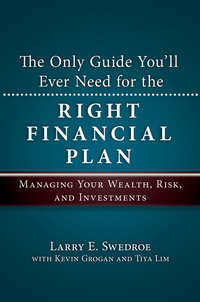 The Only Guide You'll Ever Need for the Right Financial Plan. Managing Your Wealth, Risk, and Investments