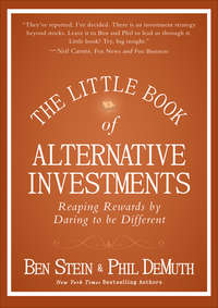 The Little Book of Alternative Investments. Reaping Rewards by Daring to be Different