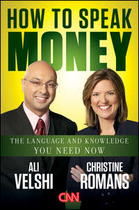 How to Speak Money. The Language and Knowledge You Need Now
