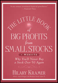 The Little Book of Big Profits from Small Stocks + Website. Why You'll Never Buy a Stock Over $10 Again