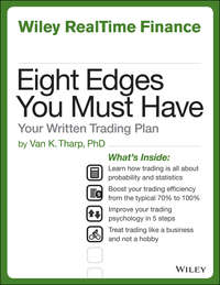 Eight Edges You Must Have. Your Written Trading Plan