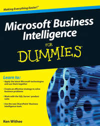 Книга Microsoft Business Intelligence For Dummies - Автор Ken Withee