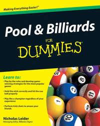 Книга Pool and Billiards For Dummies - Автор Nicholas Leider