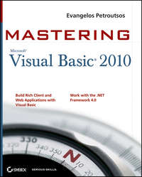 Книга Mastering Microsoft Visual Basic 2010 - Автор Evangelos Petroutsos