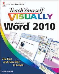 Книга Teach Yourself VISUALLY Word 2010 - Автор Elaine Marmel