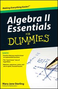 Книга Algebra II Essentials For Dummies - Автор Mary Sterling