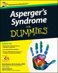 Книга Asperger's Syndrome For Dummies - Автор Georgina Gomez