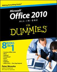 Книга Office 2010 All-in-One For Dummies - Автор Peter Weverka