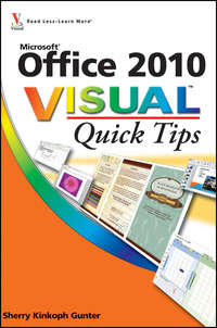 Книга Office 2010 Visual Quick Tips - Автор Sherry Gunter