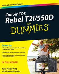 Книга Canon EOS Rebel T2i / 550D For Dummies - Автор Julie King
