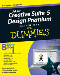 Книга Adobe Creative Suite 5 Design Premium All-in-One For Dummies - Автор Fred Gerantabee