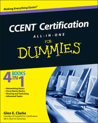 Книга CCENT Certification All-In-One For Dummies - Автор Glen Clarke