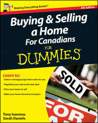 Книга Buying and Selling a Home For Canadians For Dummies - Автор Sarah Daniels