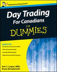 Книга Day Trading For Canadians For Dummies - Автор Bryan Borzykowski
