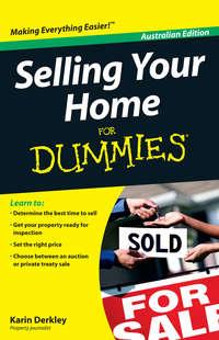 Книга Selling Your Home For Dummies - Автор Karin Derkley