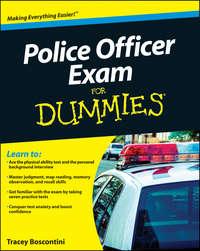 Книга Police Officer Exam For Dummies - Автор Raymond Foster