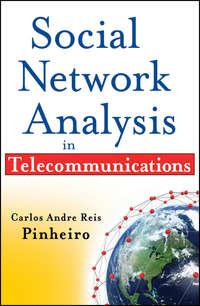 Книга Social Network Analysis in Telecommunications - Автор Carlos Pinheiro