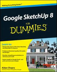 Книга Google SketchUp 8 For Dummies - Автор Aidan Chopra