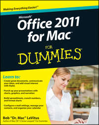 Книга Office 2011 for Mac For Dummies - Автор Bob LeVitus