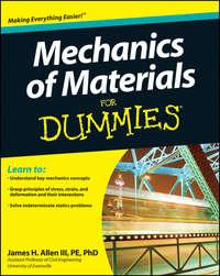 Книга Mechanics of Materials For Dummies - Автор James Allen
