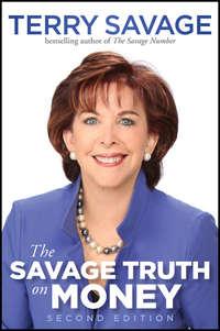 Книга The Savage Truth on Money - Автор Terry Savage