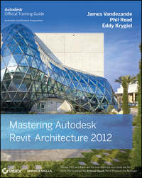 Книга Mastering Autodesk Revit Architecture 2012 - Автор Eddy Krygiel
