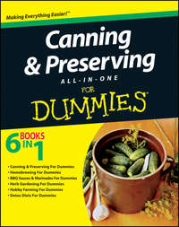 Книга Canning and Preserving All-in-One For Dummies - Автор Consumer Dummies