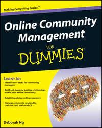 Книга Online Community Management For Dummies - Автор Deborah Ng