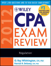 Книга Wiley CPA Exam Review 2012, Regulation - Автор O. Whittington