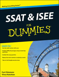 Книга SSAT and ISEE For Dummies - Автор Curt Simmons