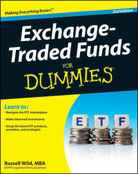 Книга Exchange-Traded Funds For Dummies - Автор Russell Wild