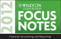 Книга Wiley CPA Exam Review Focus Notes 2012, Financial Accounting and Reporting - Автор Wiley